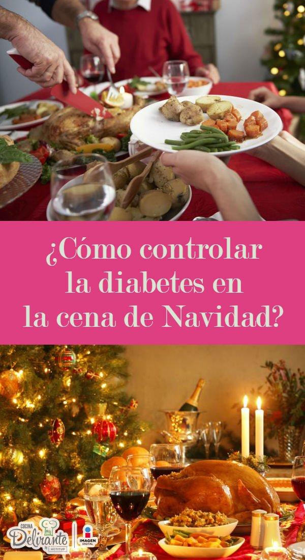 como controlar la diabetes esta navidad | CocinaDelirante