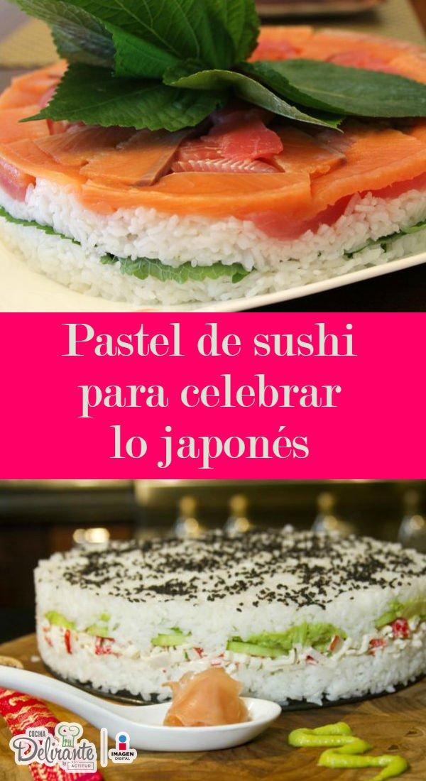 Pastel de sushi para celebrar a lo japon s - Cocinar sushi facil ...