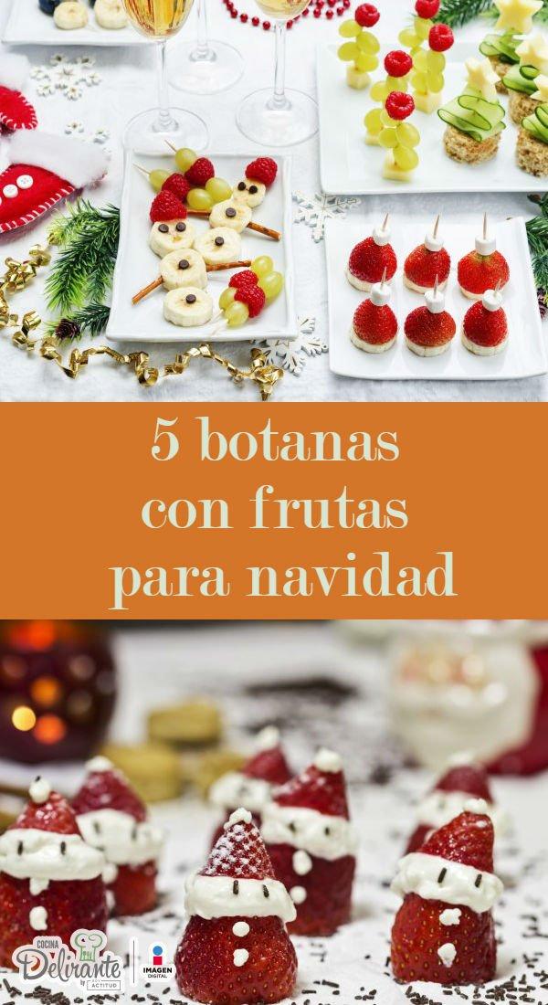 Botanas Con Frutas Para Navidad Cocinadelirante