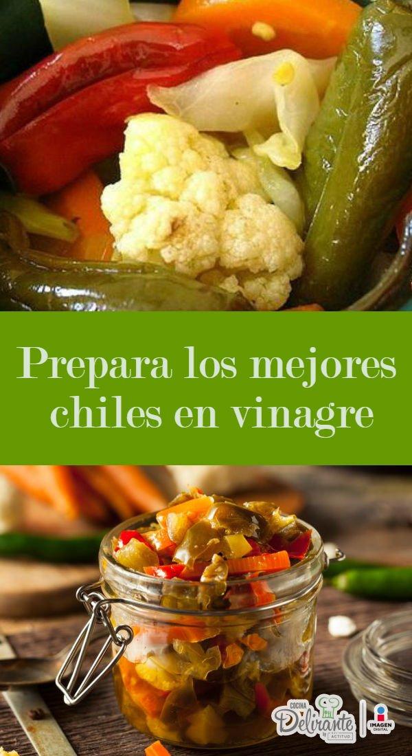 Receta Infalible Para Preparar Los Mejores Chiles En Vinagre