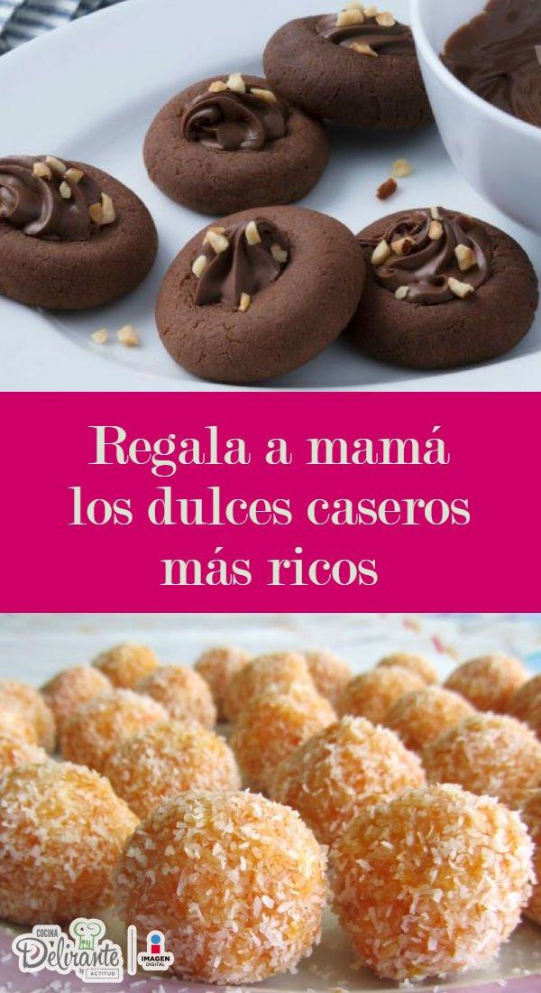 Dulces Para Regalar A Mamá Este 10 De Mayo Cocinadelirante