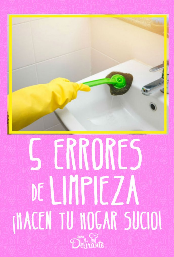 errores de limpieza que hacen tu hogar mas sucio
