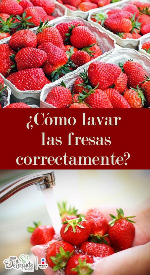 Como Lavar Fresas Cocinadelirante