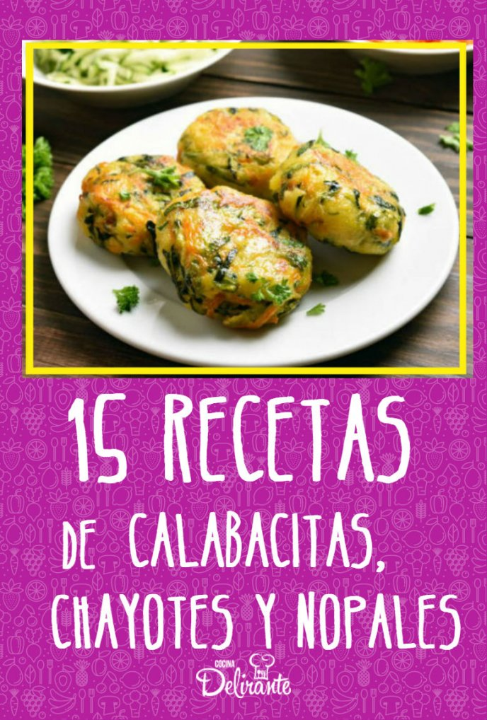 recetas con calabacitas nopales y chayotes