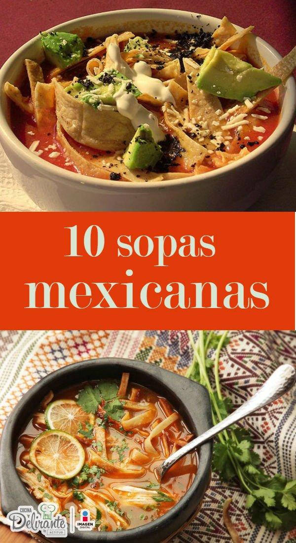 Recetas De Sopas Mexicanas Cocinadelirante